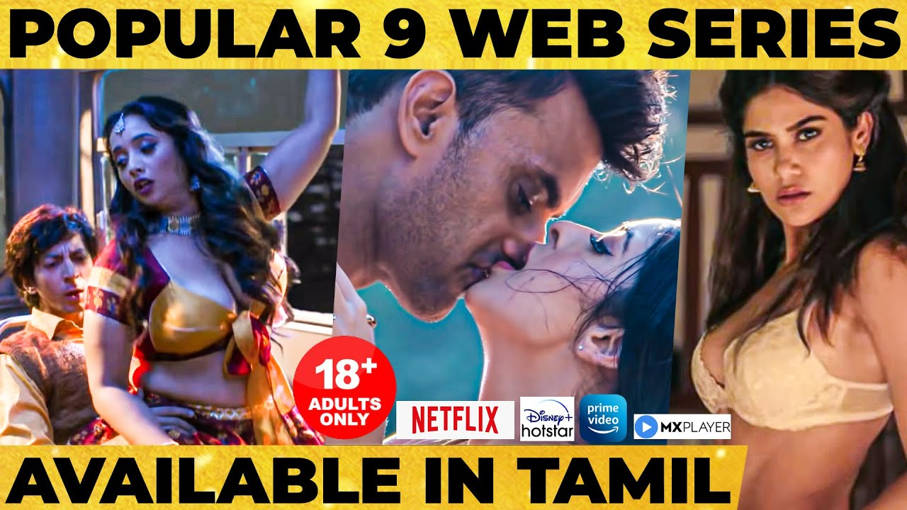 Download 18+ Adults Only: Must Watch Tamil Dubbed Web Series for Binge Watching! | Netflix, Prime Video