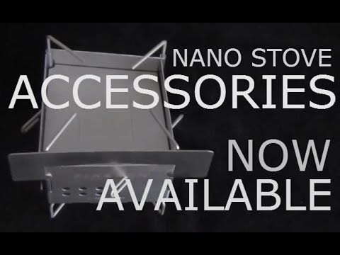 Gen2 Firebox Nano Stove Accessories Available.
