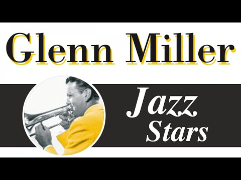 Glenn Miller - Big Band Swing Music