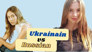 Difference between Ukrainian and Russian girls