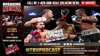 Keith Thurman: Errol Spence Jr or Terence Crawford Fight will Marinate till 2019 thumbnail