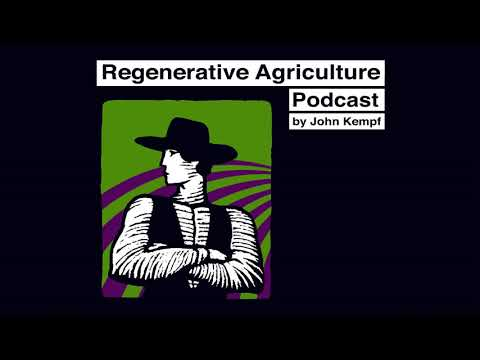 Social Impacts of Regenerative Agriculture with Gabe Brown