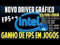 Atualizar Novo Driver Para Intel HD Graphics da 2, 3, 4, 5, e 6 Geração Ganho de FPS em Jogos