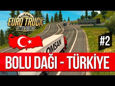 Euro Truck Simulator 2 - BOLU DAĞI'NA TIRMANIŞ! [Türkiye Haritası] 2. Bölüm