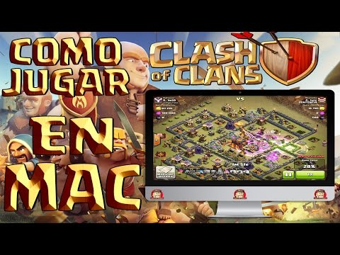 COMO JUGAR AL CLASH OF CLANS EN MAC - Español - CoC