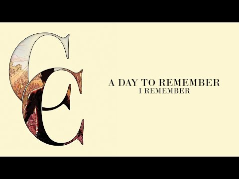 A Day To Remember - I Remember (Audio)