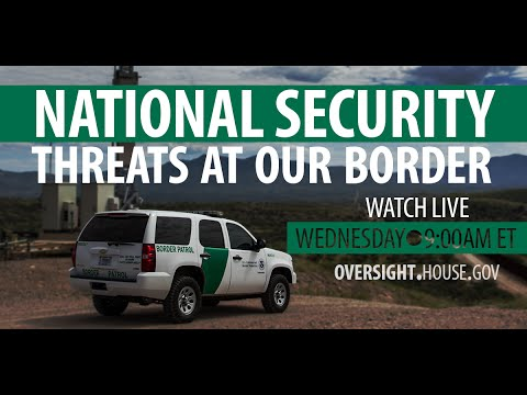 National Security: Threats at Our Borders