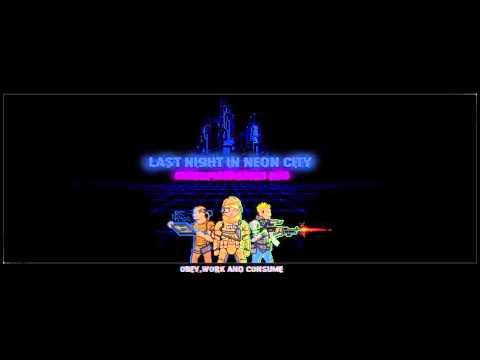 Last Night In Neon City - soundtrack - cyberpunk rpg 2015