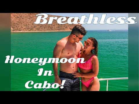 It Was Perfect!! | Our Honeymoon| Breathless Cabo
