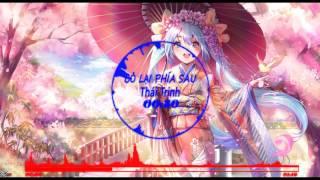 [V-Pop] ♪Nightcore♪ Bỏ Lại Phía Sau-Thái Trinh