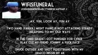 wifisfuneral - JoeBuddenProbablyThinksICantRap