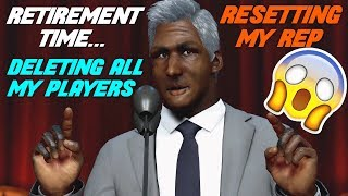 FULLY RETIRING FROM NBA 2K17! DELETING ALL MY PLAYERS! - NBA 2K17