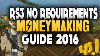 RS3 NO REQUIREMENTS MONEY MAKING GUIDE