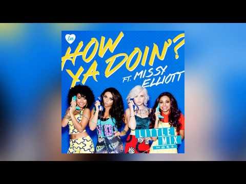 Little Mix - How Ya Doin'? ft. Missy Elliott (Audio)