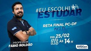 Eu escolhi estudar - Aula de Inglês - Prof Fábio Roldão - AlfaCon - AO VIVO