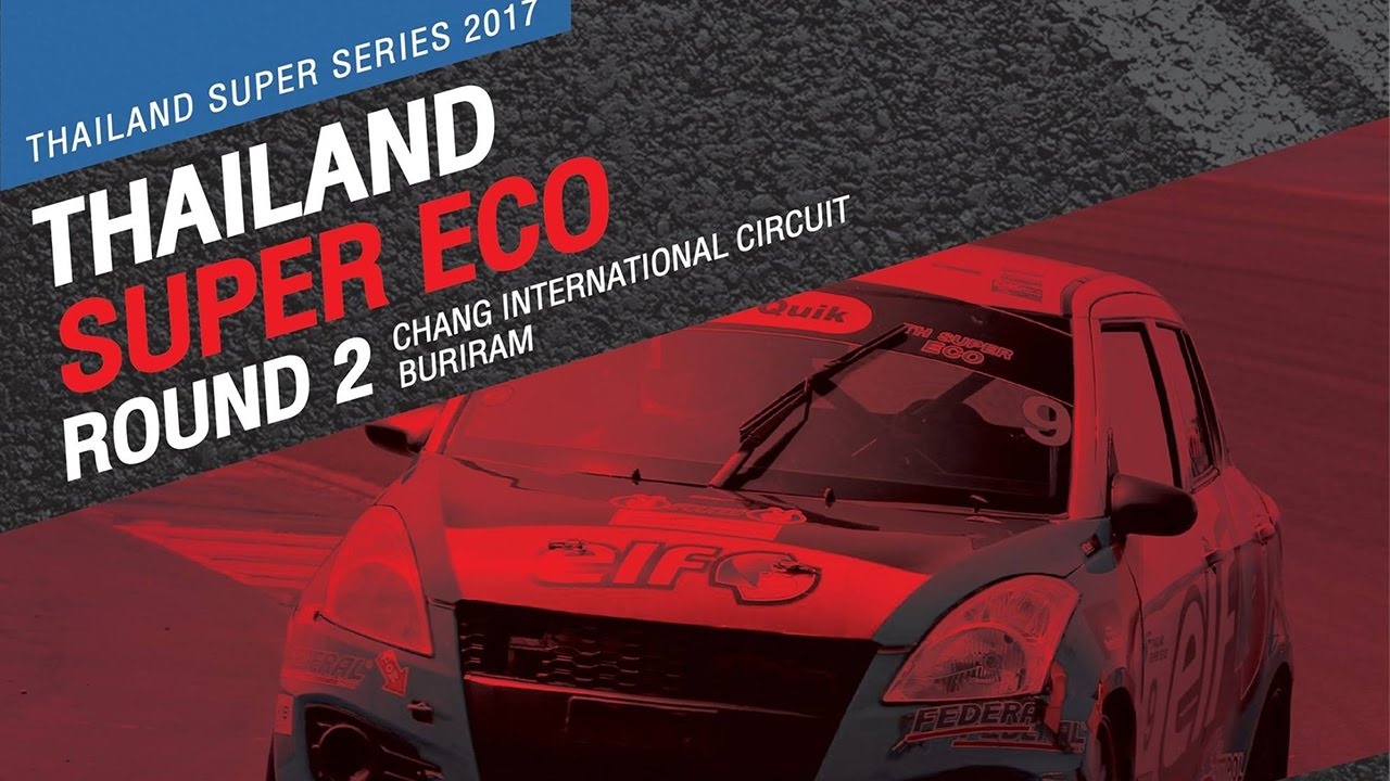 TH Super Eco Rd.2 | Chang International Circuit , Buriram