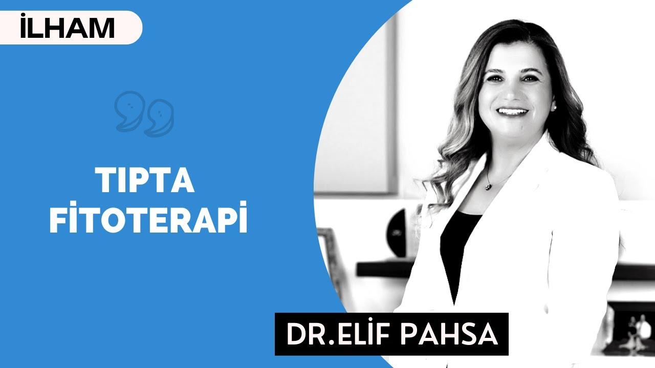 TIPTA FİTOTERAPİ! / İlaçta Kariyer  - Dr. Elif Pahsa | BinYaprak