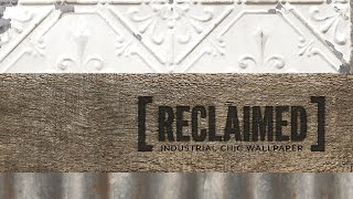 Reclaimed Wallpaper Collection