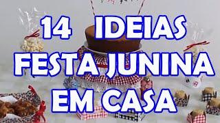 Baixar 14 IDEIAS FÁCEIS E BARATAS PARA FAZER EM CASA - FESTA JUNINA EM CASA