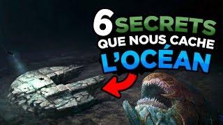 6 SECRETS TERRIFIANTS CACHÉS SOUS L'OCÉAN