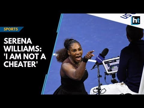 Watch: Serena Williams says, 'I am not a cheater', accuses tennis of sexism