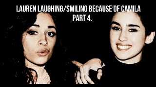 Camren - Lauren Laughing/Smiling Because Of Camila (PART 4)