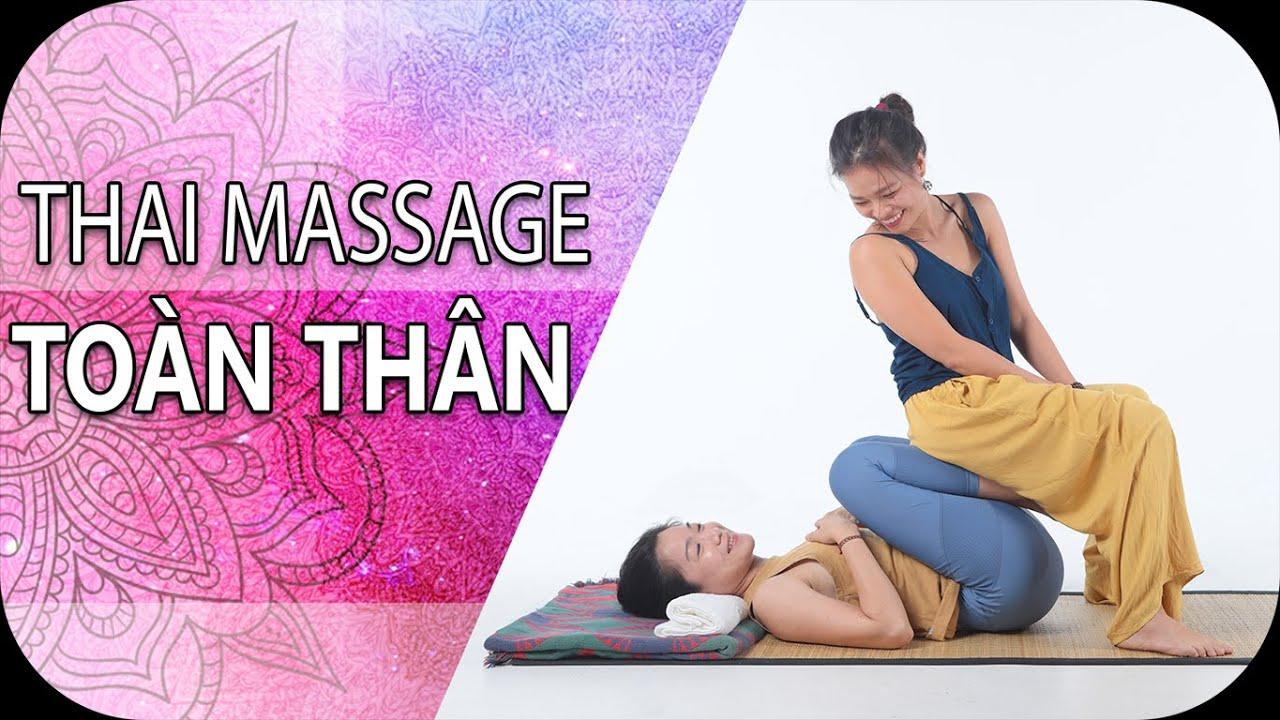 Massage Toàn thân Full body | Thai Massage | MiniMind Yoga