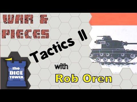 War & Pieces - Tactics II With Rob Oren