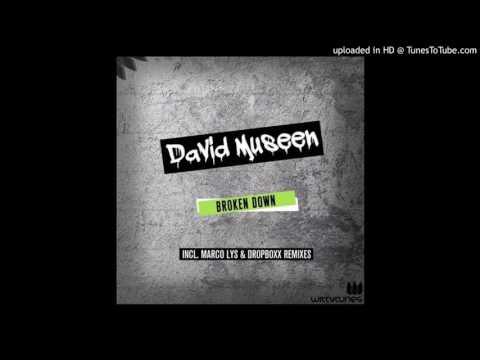 David Museen - Broken Down (Marco Lys Remix)