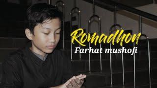 MAHER ZAIN - ROMADHON || FARHAT MUSHOFI ( AKUSTIK COVER )