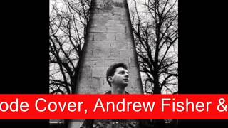 Tora Tora Tora - Depeche Mode Cover by Andrew Fisher & Anonymous Melody Boys
