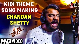 Kidi Theme Song Making 2017 | Chandan Shetty | Bhuvan Chandra | Pallavi | Emil | Kannada
