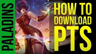 HOW TO DOWNLOAD PTS | Paladins