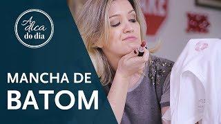 COMO TIRAR MANCHA DE BATOM | A DICA DO DIA COM FLÁVIA FERRARI