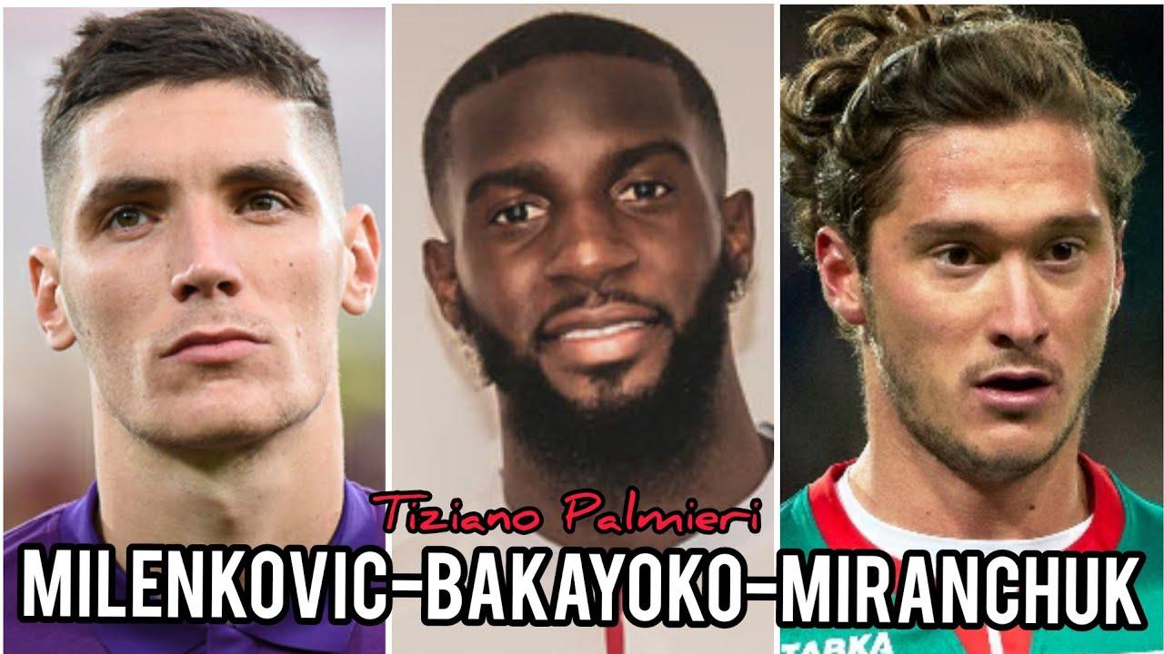 CALCIOMERCATO MILAN: ECCO MILENKOVIC, BAKAYOKO E MIRANCHUK - MILAN HELLO - #acmilan #calciomercato