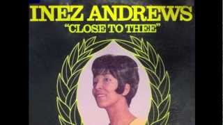Close To Thee-Inez Andrews