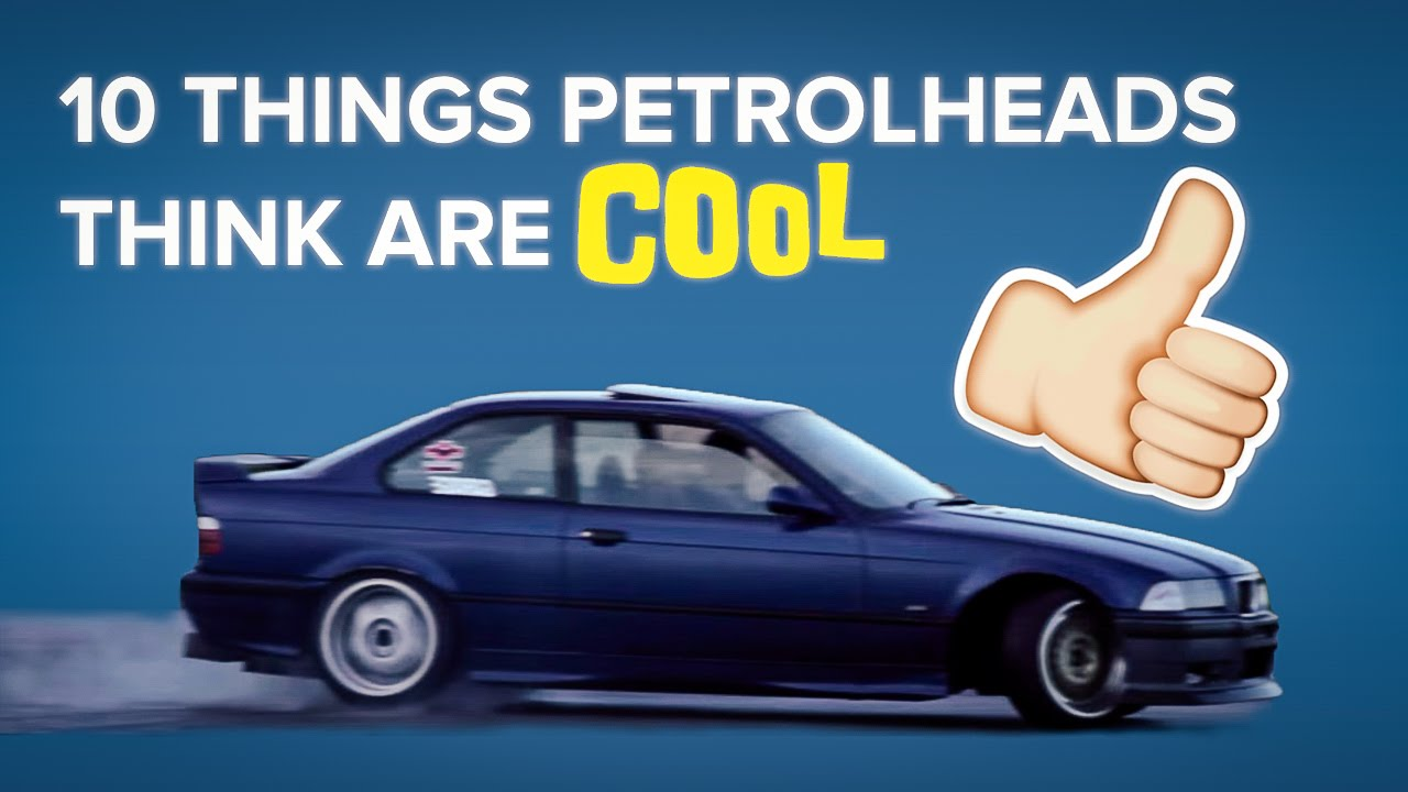 10 Things Only Petrolheads Think Are Cool