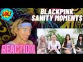 BLACKPINK MOMENTS THAT MAKE ME QUESTION THEIR SANITY | REACTION