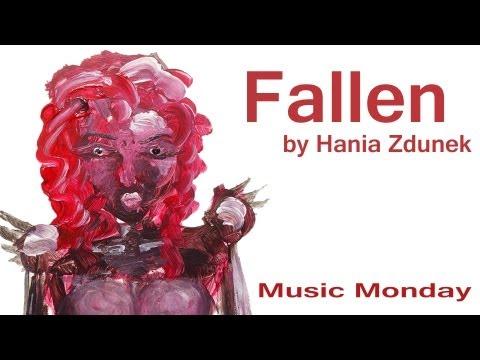 Fallen - Music Monday - Original song by Hania Zdunek