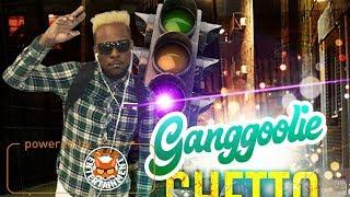Ganggoolie - Ghetto Message - May 2018