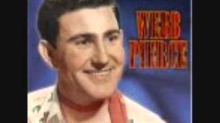 Webb Pierce-Is it wrong for loving you.