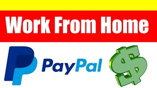 NEW Work From Home Jobs That Pay Through PayPal!! Apply To This Work From Home Job today