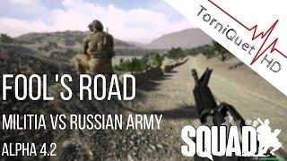 Squad Alpha 4.2 Gameplay ►Fool's Road Militia (Full Round)
