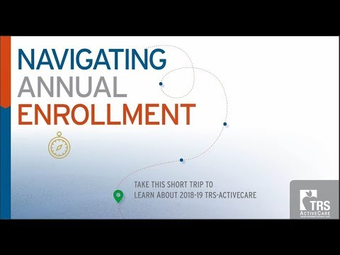 2018-19 TRS-ActiveCare Annual Enrollment