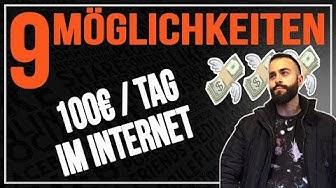 Geld verdienen Im Internet: 9 Möglichkeiten, um online 100€ am Tag als Anfänger zu verdienen