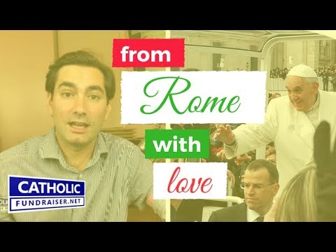 See You in ROME! Catholic Fundraising Conference | Catholic Fundraiser