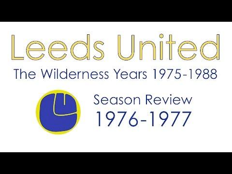 Leeds United: 1976-77 Season Review