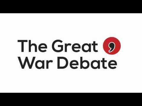 First World War debates - London 2016
