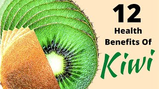 12 Health Benefits oḟ Kiwi Fruit   Natural Remedies.