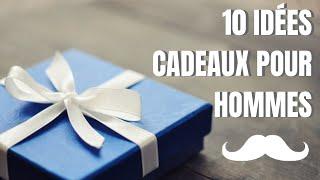 TOP 10 IDÉES CADEUX pour HOMMES (de 10€ à 300€)